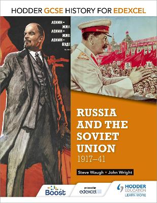 Hodder GCSE History for Edexcel: Russia and the Soviet Union, 1917-41 by John Wright, Steve Waugh