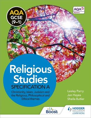 AQA GCSE (9-1) Religious Studies Specification A by Lesley Parry, Jan Hayes, Sheila Butler