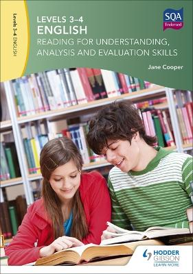Levels 3-4 English: Reading for Understanding, Analysis and Evaluation Skills by Jane Cooper