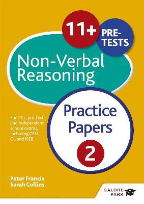 11+ Non-Verbal Reasoning Practice Papers 2 For 11+, pre-test and independent school exams including CEM, GL and ISEB by Sally Moon, Sarah Collins, Peter Francis, Neil R. Williams