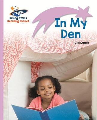 Reading Planet - In My Den - Lilac: Lift-off by Gill Budgell
