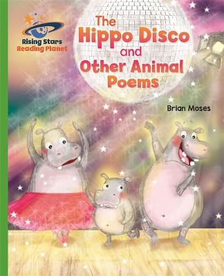 Reading Planet - The Hippo Disco and Other Animal Poems - Green: Galaxy by Brian Moses
