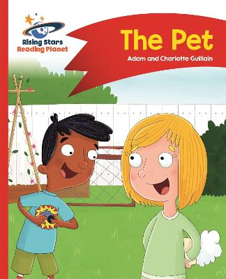 Reading Planet - The Pet - Red A: Comet Street Kids by Adam Guillain, Charlotte Guillain