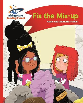 Reading Planet - Fix the Mix-up - Red A: Comet Street Kids by Adam Guillain, Charlotte Guillain