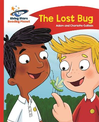 Reading Planet - The Lost Bug - Red B: Comet Street Kids by Adam Guillain, Charlotte Guillain