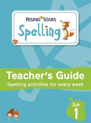 Rising Stars Spelling Year 1 by Ione Branton