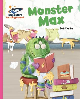 Reading Planet - Monster Max - Pink A: Galaxy by Zoe Clarke