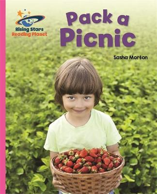 Reading Planet - Pack a Picnic - Pink A: Galaxy by Sasha Morton