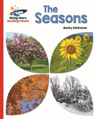 Reading Planet - The Seasons - Red B: Galaxy by Becky Dickinson