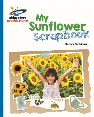 Reading Planet - My Sunflower Scrapbook - Blue: Galaxy by Becky Dickinson