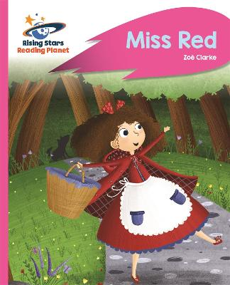 Reading Planet - Miss Red - Pink B: Rocket Phonics by Zoe Clarke