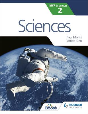 Sciences for the IB MYP 2 by Paul Morris, Patricia Deo