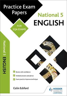 National 5 English: Practice Papers for SQA Exams by Colin Eckford