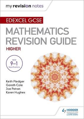 Edexcel GCSE Maths Higher: Mastering Mathematics Revision Guide by Keith Pledger