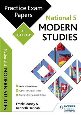 National 5 Modern Studies: Practice Papers for SQA Exams by Frank Cooney, Kenneth Hannah