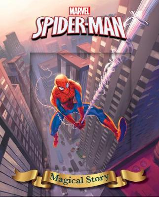 Marvel Spider-Man Magical Story by Parragon Books Ltd