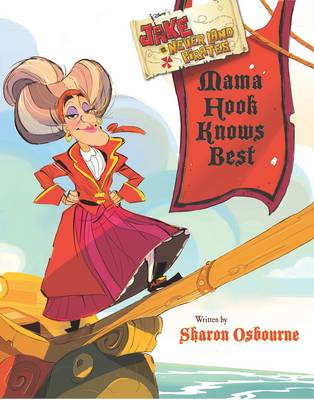 Disney Jake and the Never Land Pirates Mama Hook Knows Best by
