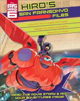 Disney Big Hero 6 Hiro's Superhero Files by