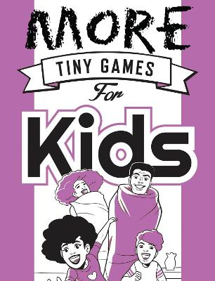 More Tiny Games for Kids Games to Play While Out in the World by Hide&Seek