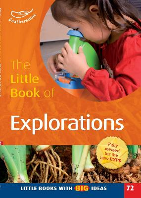 The Little Book of Explorations Little Books with Big Ideas (72) by Sally Featherstone