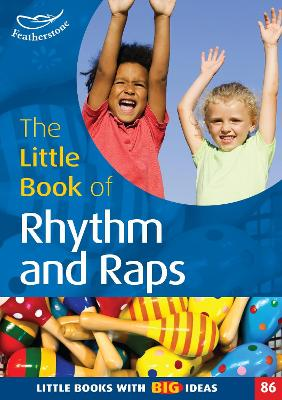 The Little Book of Rhythm and Raps by Judith Harries