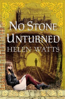 No Stone Unturned by Helen Watts