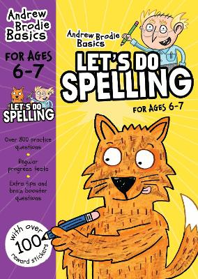Let's do Spelling 6-7 by Andrew Brodie