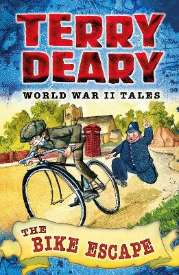 The Bike Escape World War II Tales 3 by Terry Deary