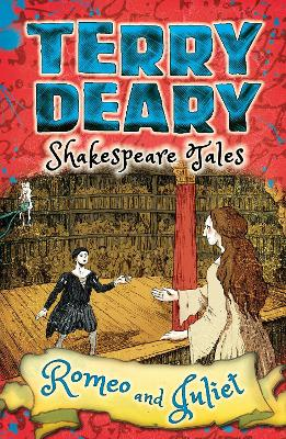 Shakespeare Tales: Romeo and Juliet by Terry Deary
