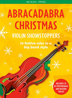 Abracadabra Christmas: Violin Showstoppers by Christopher Hussey