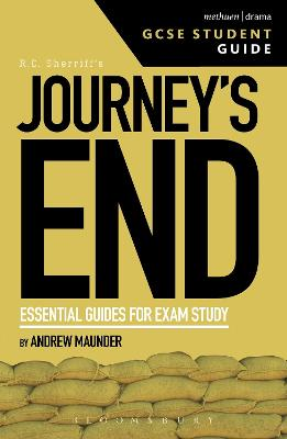 Journey's End GCSE Student Guide by Andrew (Reader in Victorian Studies at the University of Hertfordshire, UK) Maunder
