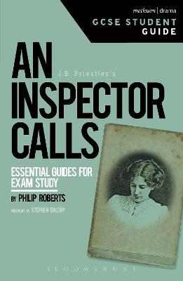 An Inspector Calls GCSE Student Guide by Philip (Emeritus Professor of Drama and Theatre Studies in the University of Leeds, UK) Roberts