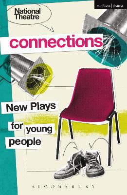 National Theatre Connections 2015 Plays for Young People: Drama, Baby; Hood; The Boy Preference; The Edelweiss Pirates; Follow, Follow; The Accordion Shop; Hacktivists; Hospital Food; Remote; The Craz by Anthony (Director, UK) Banks