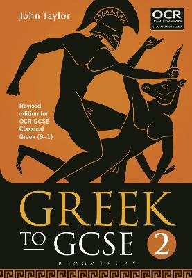 Greek to GCSE: Part 2 for OCR GCSE Classical Greek (9-1) by John Taylor