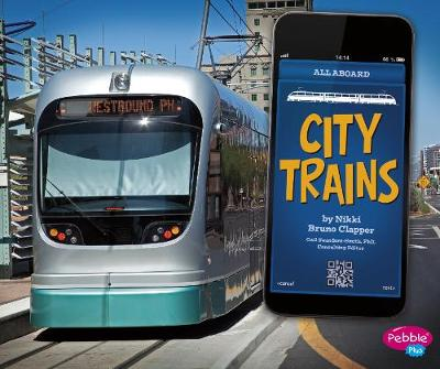 City Trains by Nikki Bruno Clapper