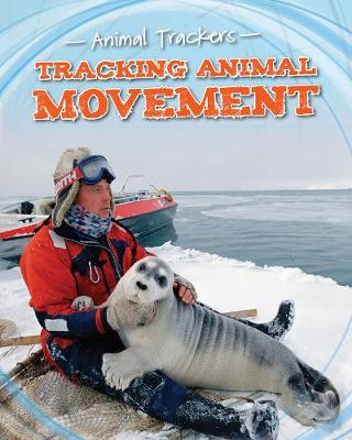 Tracking Animal Movement by Tom Jackson