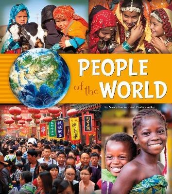 People of the World by Nancy Loewen, Paula Skelley