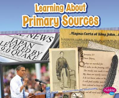 Learning About Primary Sources by Nikki Bruno Clapper