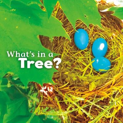 What's in a Tree? by Martha E. H. Rustad