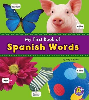 Spanish Words by Katy R. Kudela