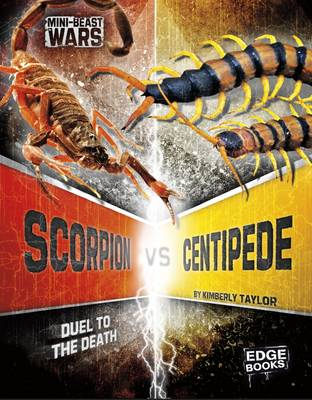Scorpion vs Centipede Duel to the Death by Kimberly Feltes Taylor