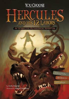 Hercules and His 12 Labours An Interactive Mythological Adventure by Anika Fajardo