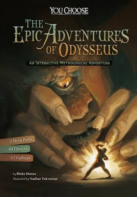 The Epic Adventures of Odysseus An Interactive Mythological Adventure by Blake Hoena