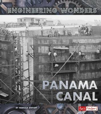 The Panama Canal by Rebecca Stefoff