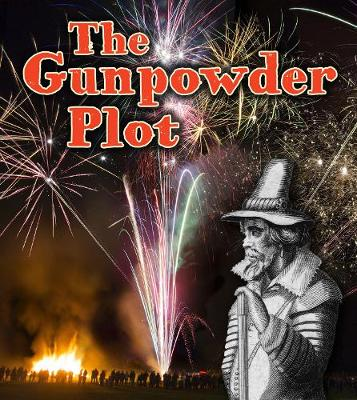 The Gunpowder Plot by Helen Cox-Cannons