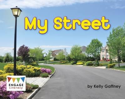 My Street by Kelly Gaffney