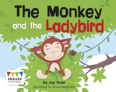 The Monkey and the Ladybird by Jay Dale