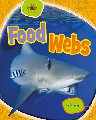 Food Webs by Leon Gray