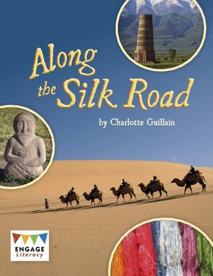 Along the Silk Road by Charlotte Guillain