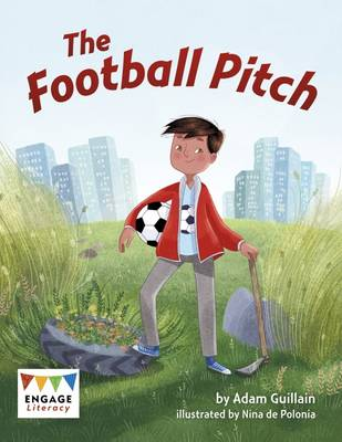 The Football Pitch by Adam Guillain